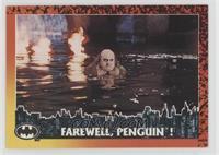 Farewell, Penguin!