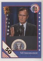 Self Announcement - Candidate George Bush [NoneEXtoNM]