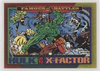 X-Factor Vs. Hulk