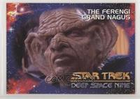 The Ferengi Grand Nagus