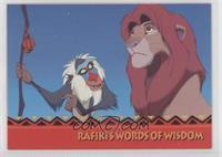Rafiki's Words Of Wisdom -