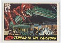Terror in the Railroad
