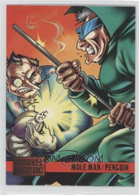 1995 Fleer DC Versus Marvel - [Base] #99 - Mole Man, Penguin