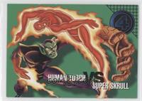 Human Torch vs Super Skrull