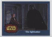 The Lightsaber