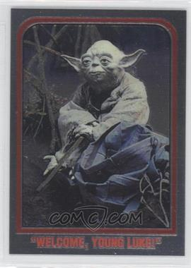 "1999 Topps Star Wars Chrome Archives - Promos #P2 - ""Welcome, young Luke!"" (Yoda)"