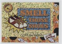 Smell Those Shoes