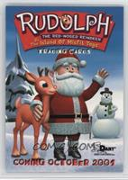 Rudolph the Red-Nosed Reindeer, Santa Claus, Frosty the Snowman