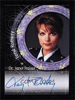 Teryl Rothery as Dr. Janet Frasier