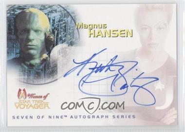 2001 Rittenhouse The Women of Star Trek: Voyager HoloFEX - AutoFEX Seven of Nine Autographs #SA6 - Kirk Bailey as Magnus Hansen