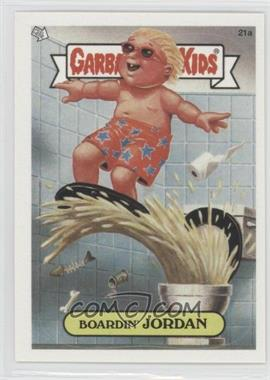 2003 Topps Garbage Pail Kids All-New Series 1 - [Base] #21a - Boardin' Jordan