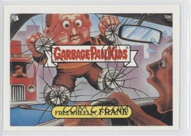2003 Topps Garbage Pail Kids All-New Series 1 - [Base] #30a - Free Wheelin' Frank