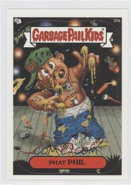 2003 Topps Garbage Pail Kids All-New Series 1 - [Base] #33a - Phat Phil