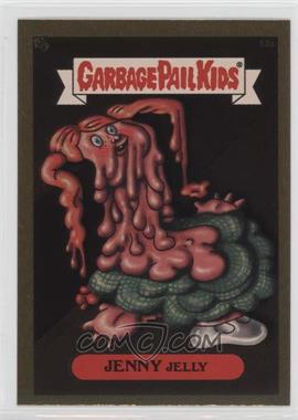 2003 Topps Garbage Pail Kids All-New Series 1 - Foil Stickers - Gold #12a - Jenny Jelly