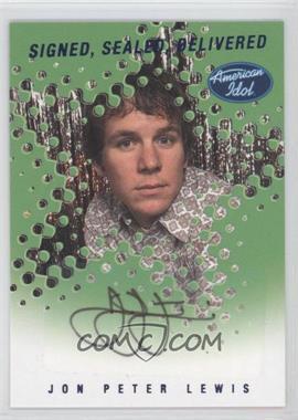 2004 Fleer American Idol: Season 3 - Signed. Sealed Delivered Autographs #SSD-JL - Jon Peter Lewis