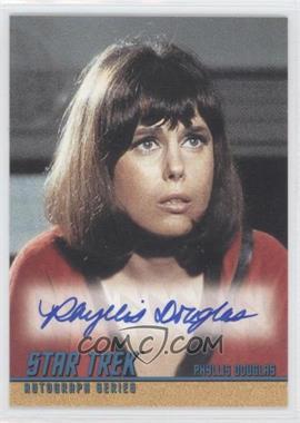 "2004 Rittenhouse The ""Quotable"" Star Trek Original Series - Autographs #A93 - Phyllis Douglas as Yeoman Mears"