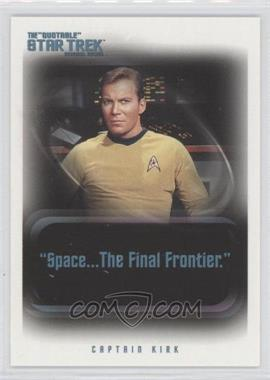 "2004 Rittenhouse The ""Quotable"" Star Trek Original Series - Promos #P1 - Captain Kirk"