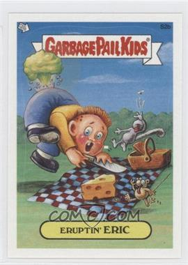 2004 Topps Garbage Pail Kids All-New Series 2 - [???] #S2b - Eruptin' Eric