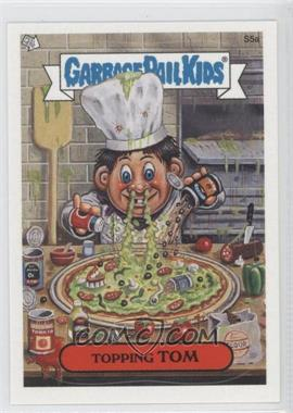 2004 Topps Garbage Pail Kids All-New Series 2 - [???] #S5a - Topping Tom