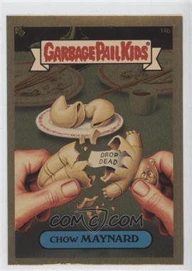 2004 Topps Garbage Pail Kids All-New Series 3 - [???] #14b - Chow Maynard