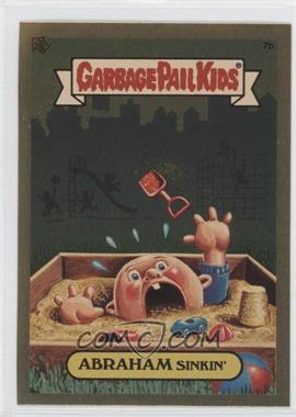 2004 Topps Garbage Pail Kids All-New Series 3 - [???] #7b - Abraham Sinkin'