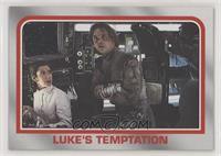 Luke's Temptation