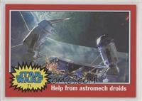 Help from Astromech Droids