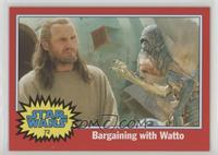 Bargaining with Watto
