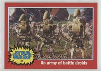 An Army of Battle Droids
