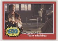 Yoda's Misgivings