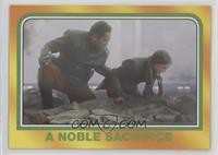 A Noble Sacrifice
