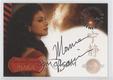 2005 Inkworks Serenity - Autographs #A6 - Morena Baccarin
