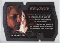 Number Six, Dr. Gaius Baltar