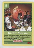 Barfin' Marvin
