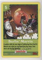 Barfin' Marvin [EXtoNM]