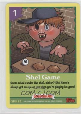 2005 Topps Garbage Pail Kids All-New Series 4 - GPK Trading Card Game #GPK13 - Shel Game