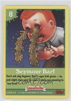 Seymour Barf