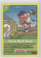 Snot-ball Saul