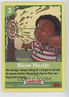 Blow Hard