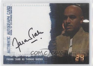 2006 Artbox 24: Season 4 - Autographs #N/A - Faran Tahir as Thomas Sherek