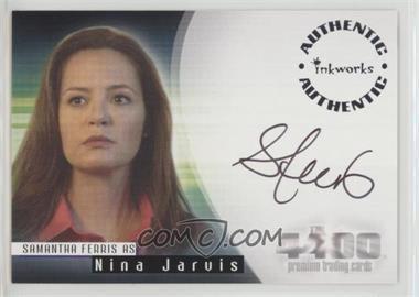 2007 Inkworks The 4400 Season 2 - Autographs #A-14 - Samantha Ferris as Nina Jarvis