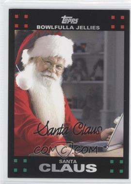2007 Topps Santa Claus - [???] #16 - Santa Claus