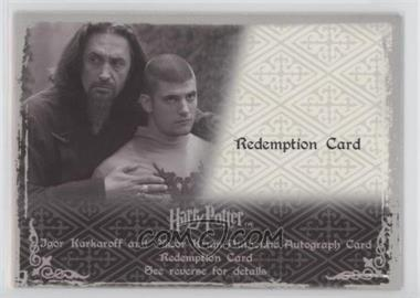 2008 Artbox The World of Harry Potter 3D 2nd Edition - Autograph Expired Redemption #NoN - Igor Karkaroff, Victor Krum