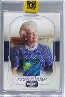 Barbara Bush [ENCASED] #10/10