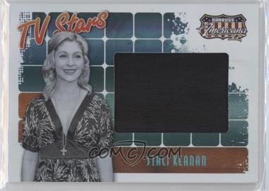 2008 Donruss Americana II - TV Stars - Big Screen Materials [Memorabilia] #TS-SK - Staci Keanan /50