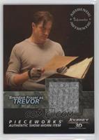 Brendan Fraser as Trevor [Noted]