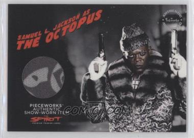 2008 Inkworks The Spirit - Pieceworks Relics #PW.3 - Samuel L Jackson as The Octopus