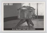 S.S. Valiant Ship Recorder