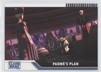 Padme's Plan