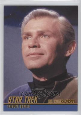 2009 Rittenhouse Star Trek The Original Series: Archives - Tribute Series #T7 - Michael Strong as Dr. Roger Korby